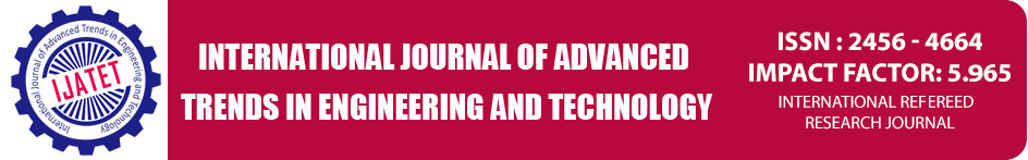 International Journal of Advanced Trends in Engineering and Technology